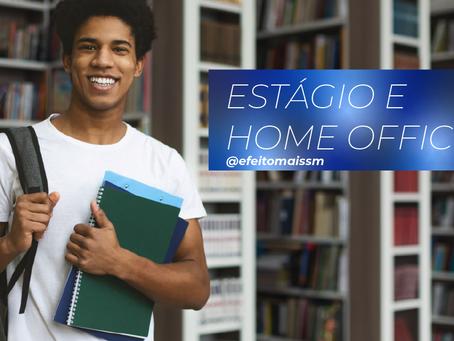 Home Office: em tempos de pandemia, estagiários também podem trabalhar de casa?