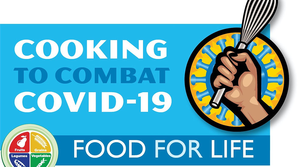 """Food For Life """"Cooking To Combat COVID-19"""" Healthy Blood Pressure"""