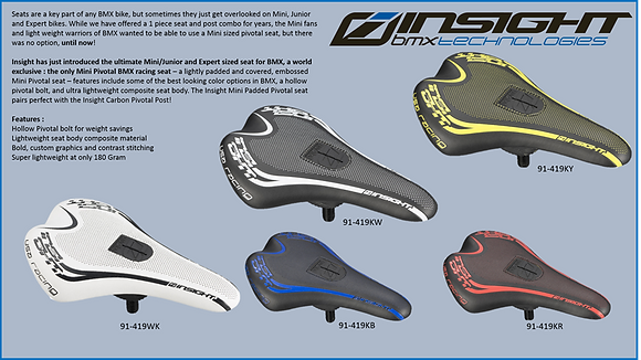 INSIGHT PADDED MINI PIVOTAL SEAT ( Pick your Color )