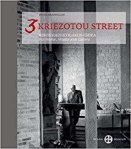 3 Kriezotou Street. Nikos Hadjikyriakos-Ghika. His Home, Studio and Gallery