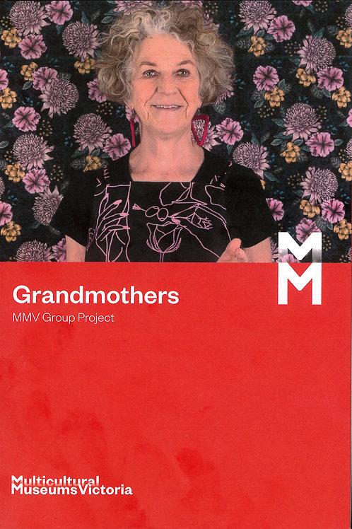 Grandmothers - MMV Exhibtion Book