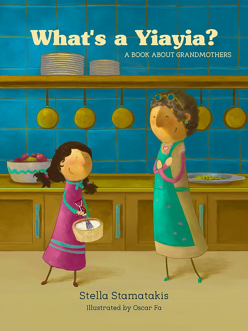 What's a Yiayia? A Book About Grandmothers