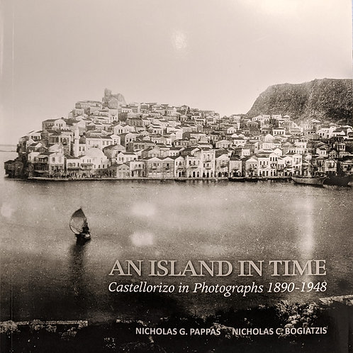 An Island in Time: Castellorizo in Photographs | N.G Pappas & N.C Bogiatzis