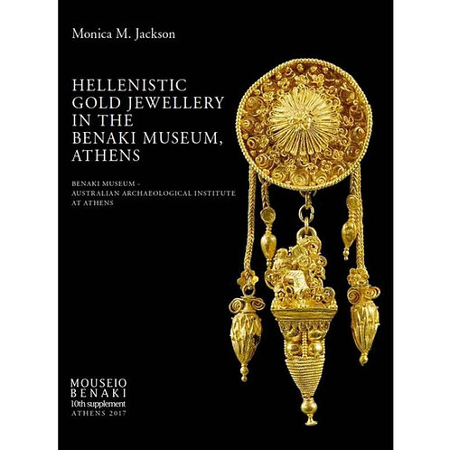 Hellenistic Gold Jewellery in the Benaki Museum, Athens