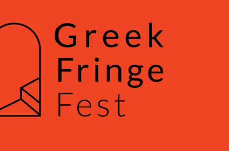 Claiming the Now: Discovering the Greek Fringe Fest