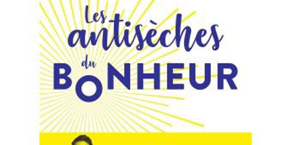 Conference Les Antiseches du Bonheur - Jonathan Lemhann