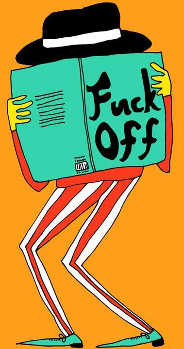 Fuck Off / 2013