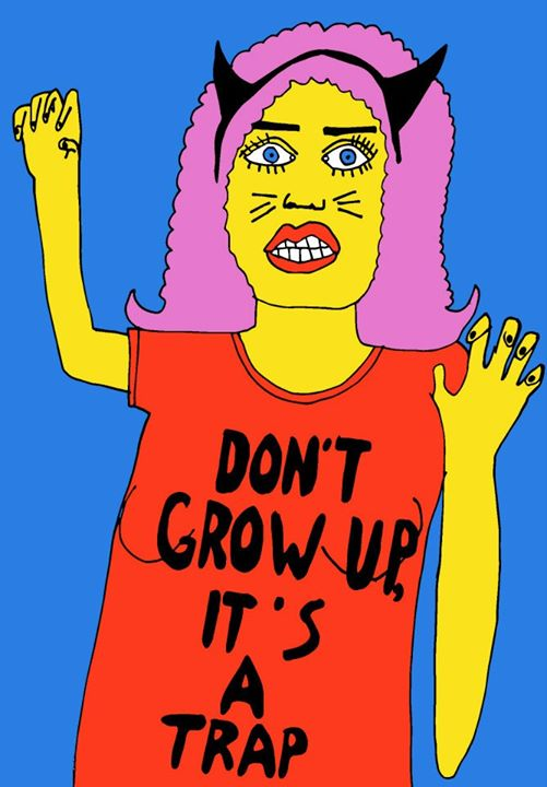 Dont grow up / 2013