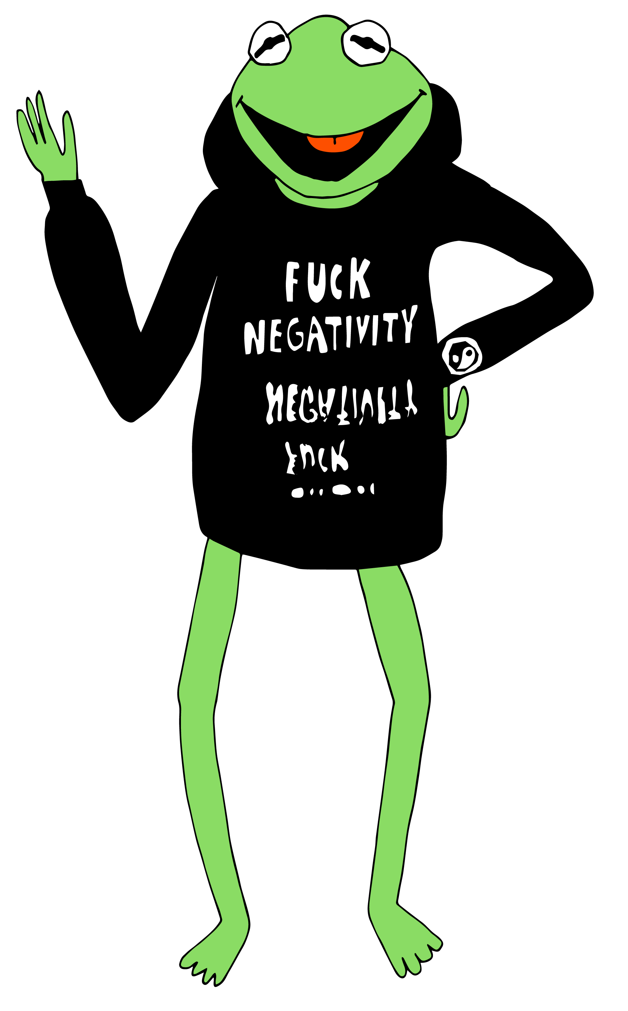 Fuck Negativity / 2018