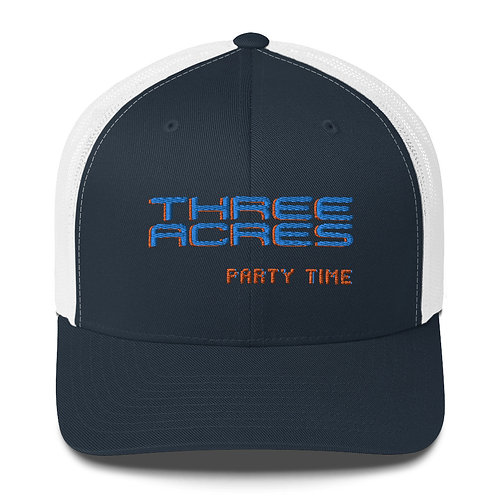 Three Acres Party Time Trucker Cap