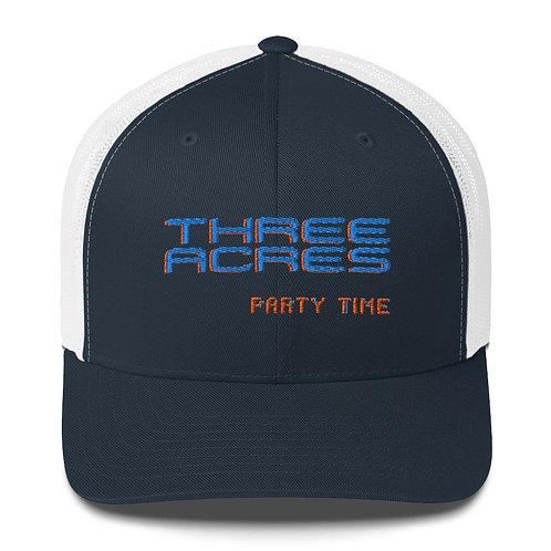 Three Acres Party Time Trucker Cap