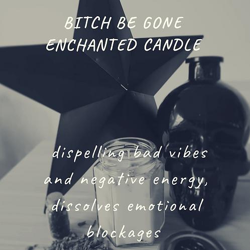 'Bitch Be Gone'
