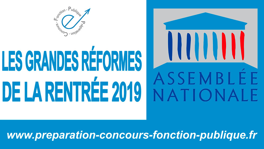 article, pcfp.fr, réforme, rentrée 2019, assemblée nationale, préparation concours fonction publique