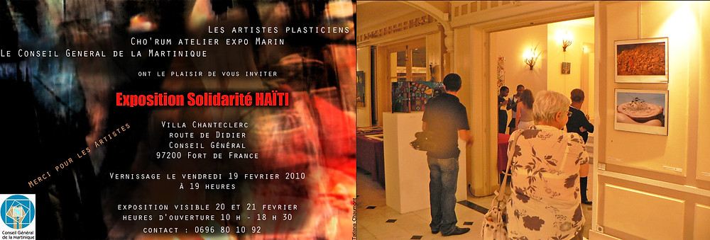 Exposition de groupe - Solidarité Haïti 2010 - à la Villa Chanteclerc - Martinique - Organisé par Habdaphaï - Oeuvres et Photo Mathieu Guerard - Affiche Tatiana Chaumont