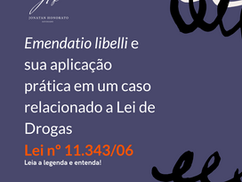 Emendatio libelli e a Lei de Drogas (Lei nº 11.343/06)