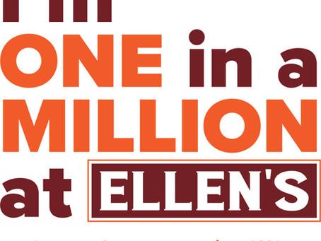 Ellen's Reaches ONE MILLION customers.
