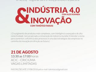 Palestras Indústria 4.0 com Alex Kuhnen e Inovação com Timóteo Farias.