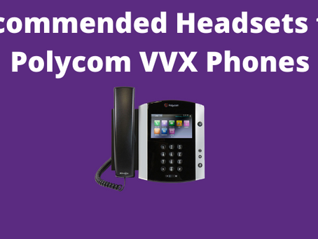 BEST Compatible Headsets for Polycom Phones