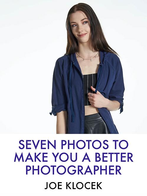 Seven Photos to Make You a Better Photographer