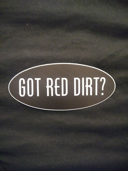 Got Red Dirt? Decal