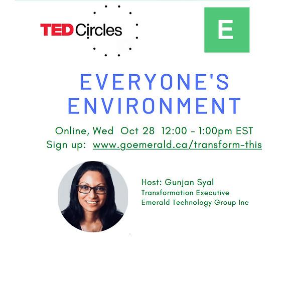 TED Circle: Everyone's Environment