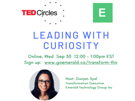 Leading With Curiosity: TED Circle (Sep 30, 2020)