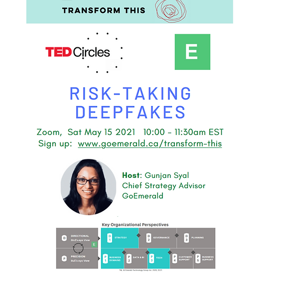 TED Circles: Risk-taking Deepfakes (Cost: Free)