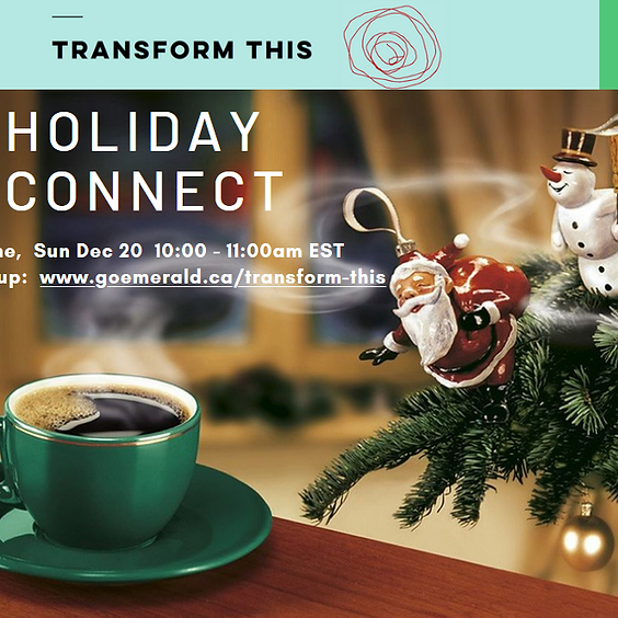 transform this Holiday Connect