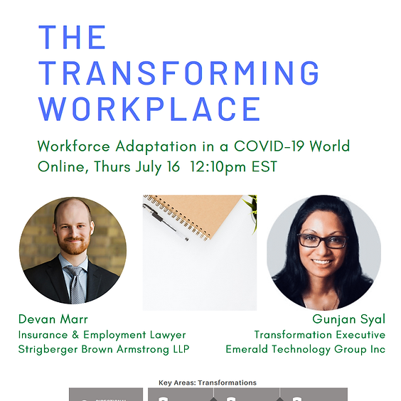 The Transforming Workplace: Workforce Adaptation in a COVID-19 World