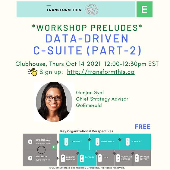 PRELUDES: Data-Driven C-Suite Part-2 (Clubhouse)