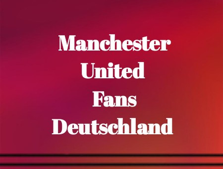 Report Manchester United Fans Deutschland