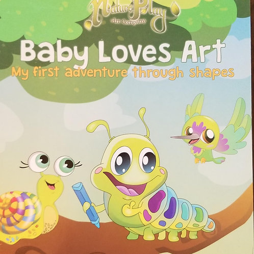 Baby Loves Art: My First Adventure Through Shapes
