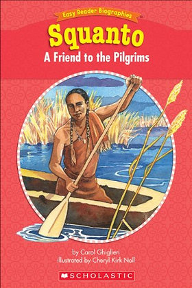 Squanto: A Friend to the Pilgrims