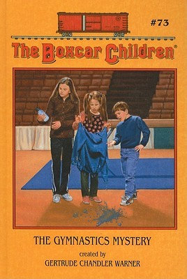 The Boxcar Children: The Gymnastics Mystery