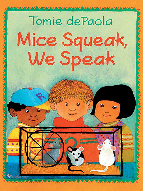 Mice Squeak, We Squeak