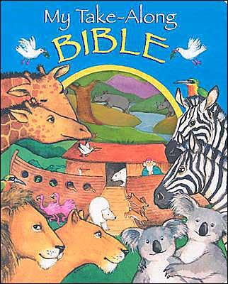 My Take Along Bible