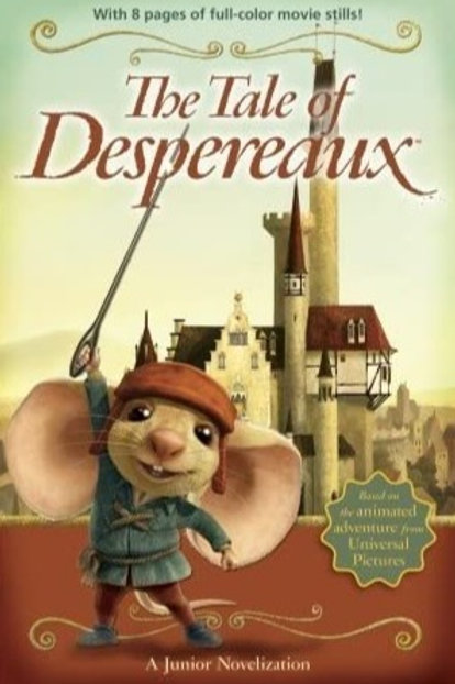 The Tale of Despereaux: The Junior Novelization