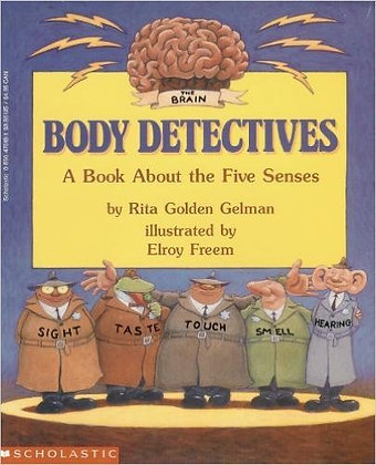 Body Detectives: A Book about the Five Senses