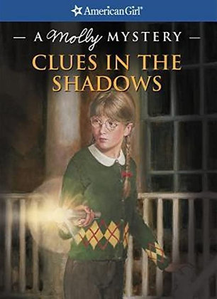 A Molly Mystery: Clues in the Shadows