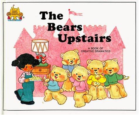 Magic Castle: The Bears Upstairs