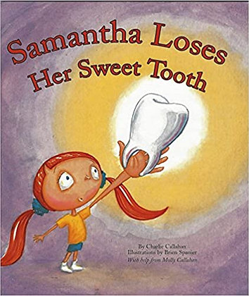 Samantha Loses Her Sweet Tooth
