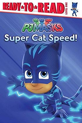 PJ Masks: Super Cat Speed!
