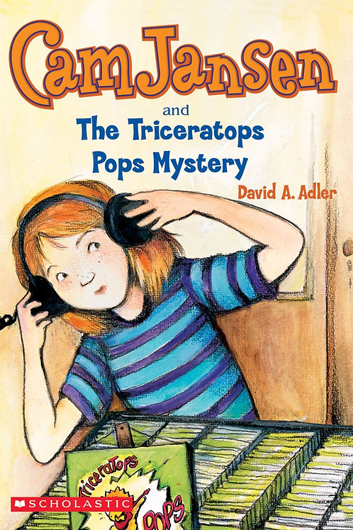 Cam Jansen and the Mystery of the Triceratops Pops Mystery