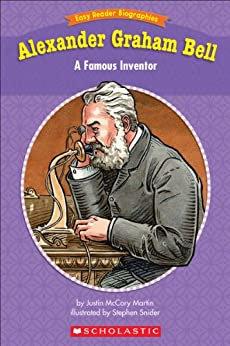 Alexander Graham Bell: A Famous Inventor