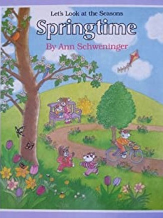 Let's Look at the Seasons: Springtime