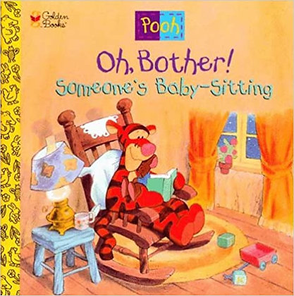 Oh, Bother! Someone's Baby-sitting!