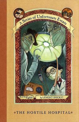 A Series of Unfortunate Events - The Hostile Hospital