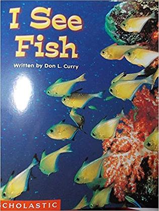 I See Fish