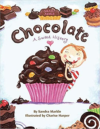 Smart About Chocolate: A Sweet History