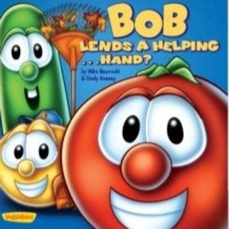 Bob Lends a Helping ... Hand?